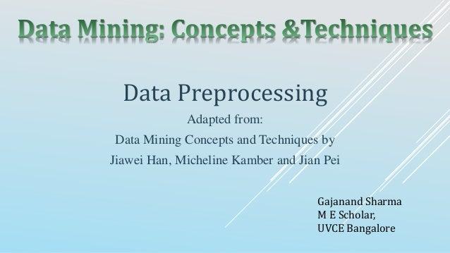 data mining concepts and techniques han jiawei kamber micheline pei jian