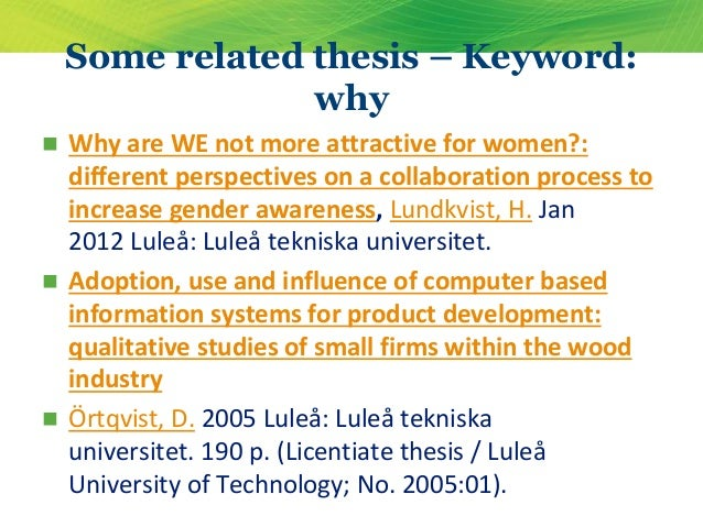 lulea university thesis Check out master thesis profiles at luleå tekniska universitet luleå university of technology lulea, sweden - 14 stockholm, sweden.