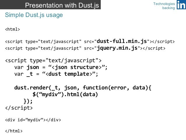 Data presentation with dust js technologies backing linkedin