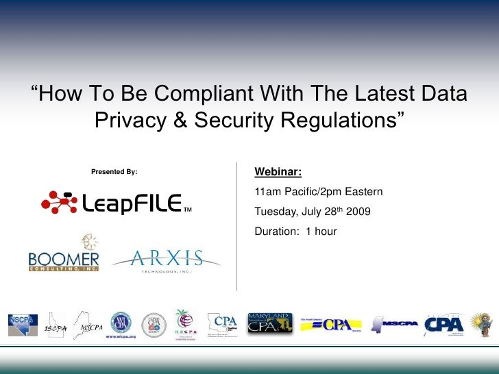 """""""How To Be Compliant With The Latest Data Privacy & Security Regulations""""<br />Webinar:11am Pacific/2pm EasternTuesday, Ju..."""