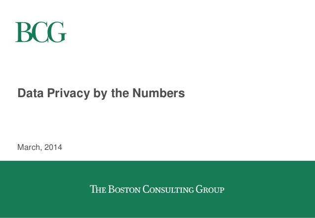 Data Privacy by the Numbers March, 2014