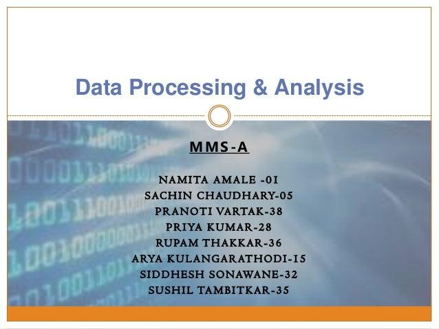 MMS-A NAMITA AMALE -01 SACHIN CHAUDHARY-05 PRANOTI VARTAK-38 PRIYA KUMAR-28 RUPAM THAKKAR-36 ARYA KULANGARATHODI -15 SIDDH...