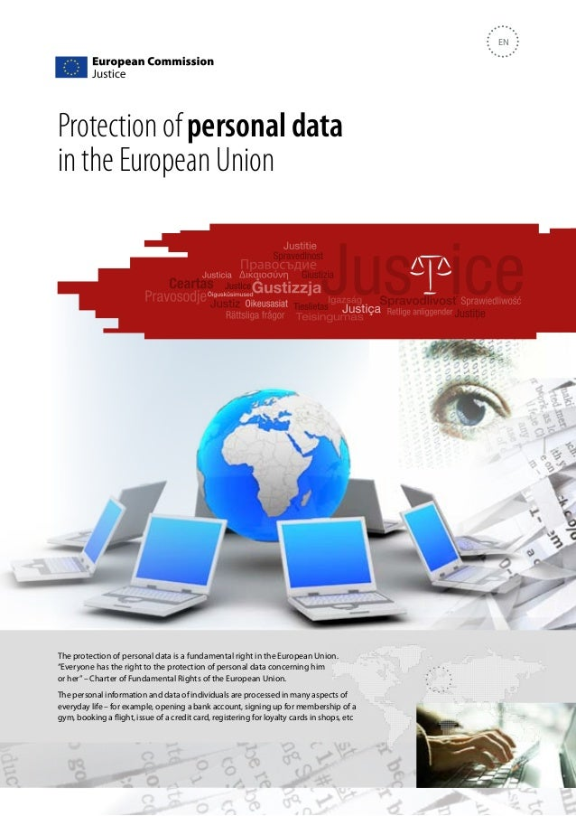EN  Protection of personal data in the European Union  The protection of personal data is a fundamental right in the Europ...
