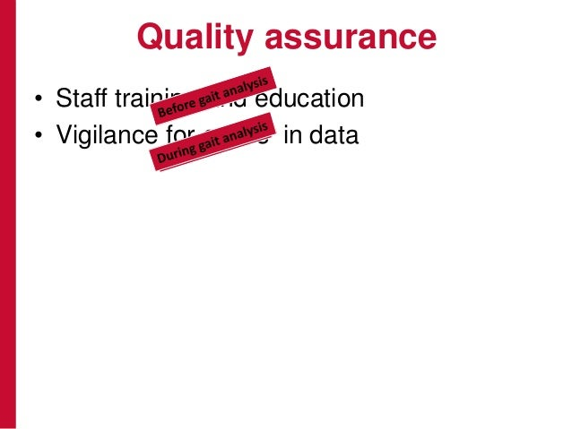 Quality assurance • Staff training and education • Vigilance for errors in data