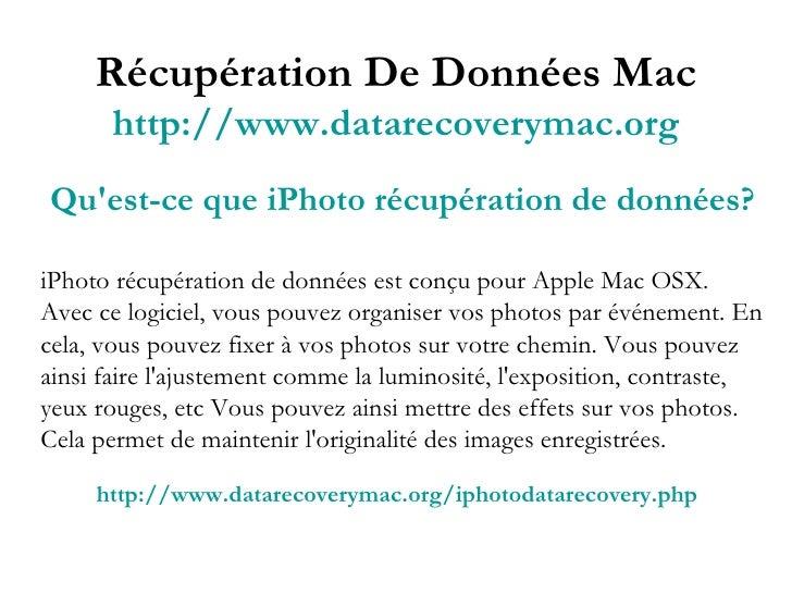 Récupération De Données Mac http://www.datarecoverymac.org Qu'est-ce que iPhoto récupération de données? iPhoto récupérati...