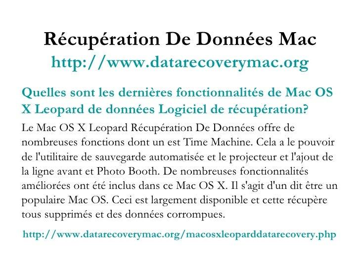 Récupération De Données Mac http://www.datarecoverymac.org Quelles sont les dernières fonctionnalités de Mac OS X Leopard ...