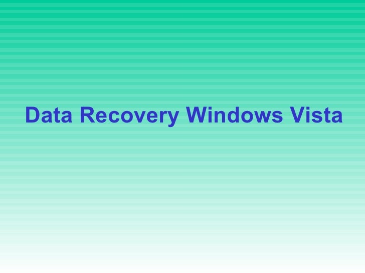 Data Recovery Windows Vista