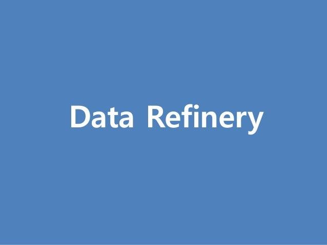 [1] Data Refinery