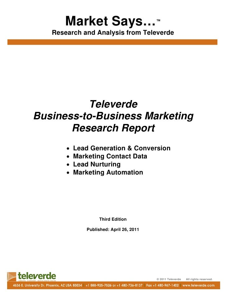 Market Says…                        ™   Research and Analysis from Televerde          TeleverdeBusiness-to-Business Market...