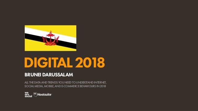 Digital 2018 Brunei Darussalam (January 2018)