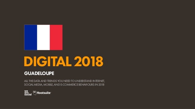 Digital 2018 Guadeloupe January 2018