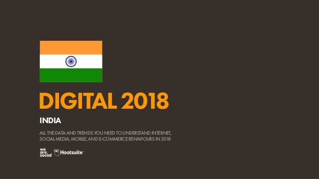 Digital 2018 India (January 2018)