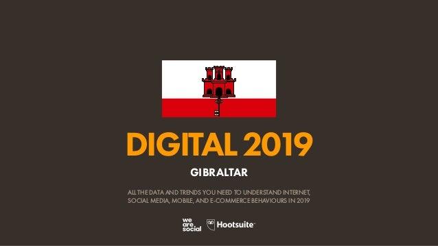 Digital 2019 Gibraltar (January 2019) v01