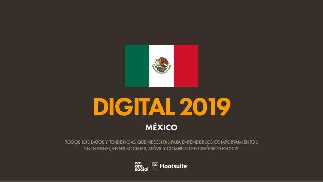 DIGITAL2019 TODOS LOS DATOS Y TENDENCIAS QUE NECESITAS PARA ENTENDER LOS COMPORTAMIENTOS EN INTERNET, REDES SOCIALES, MÓVI...