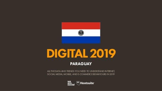 Digital 2019 Paraguay (January 2019) v01