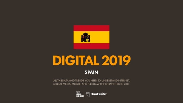 Digital 2019 Spain En January 2019 V01