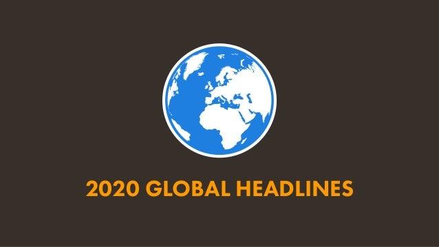 7 JAN 2020 SOURCES: POPULATION: UNITED NATIONS; MOBILE: GSMA INTELLIGENCE; INTERNET: ITU; GLOBALWEBINDEX; GSMA INTELLIGENC...