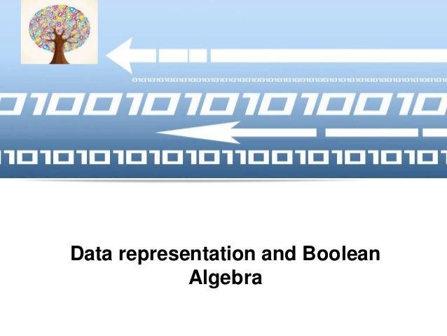 Data representation and boolean algebra