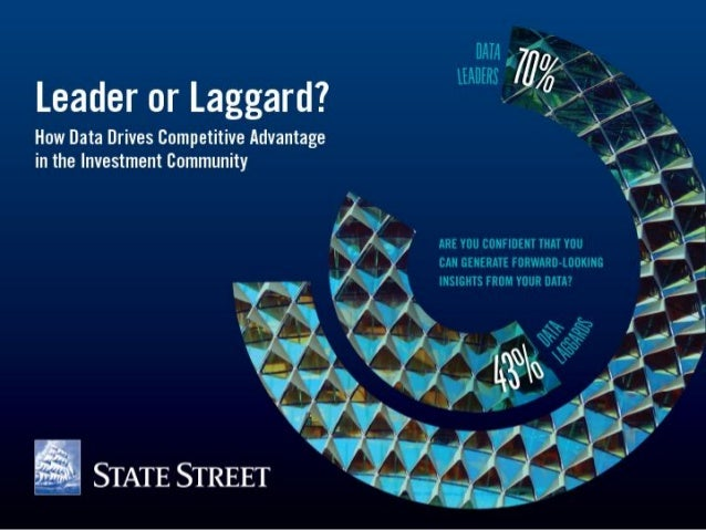DATA & ANALYTICS  Leader or Laggard: How Data Drives Competitive Advantage in the Investment Community  Featuring highligh...