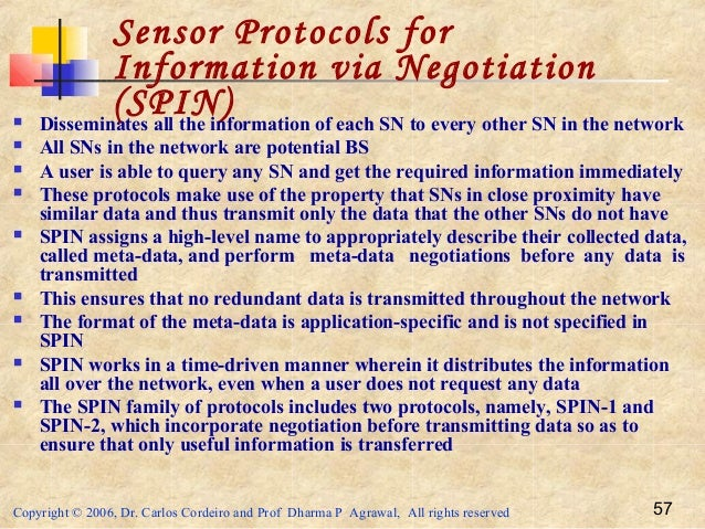 Copyright © 2006, Dr. Carlos Cordeiro and Prof Dharma P Agrawal, All rights reserved 57 Sensor Protocols for Information v...