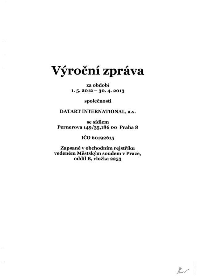 Datart International - výroční zpráva za období 1.5.2012 - 30.4.2013