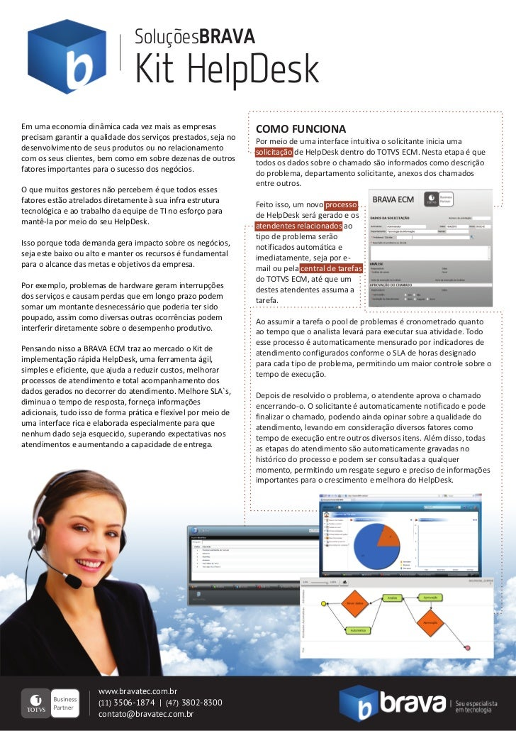 SoluçõesBRAVA                                Kit HelpDeskEm uma economia dinâmica cada vez mais as empresas              C...