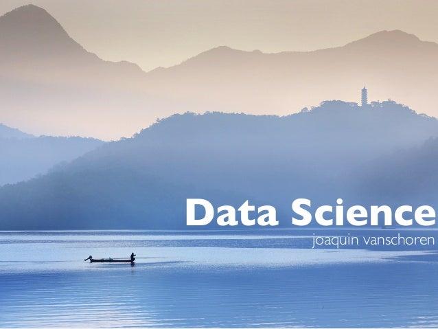 Data Science joaquin vanschoren