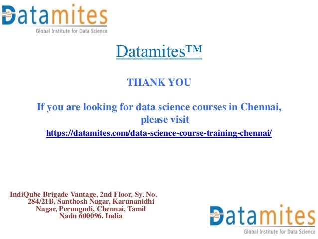 Datamites™ THANK YOU If you are looking for data science courses in Chennai, please visit https://datamites.com/data-scien...