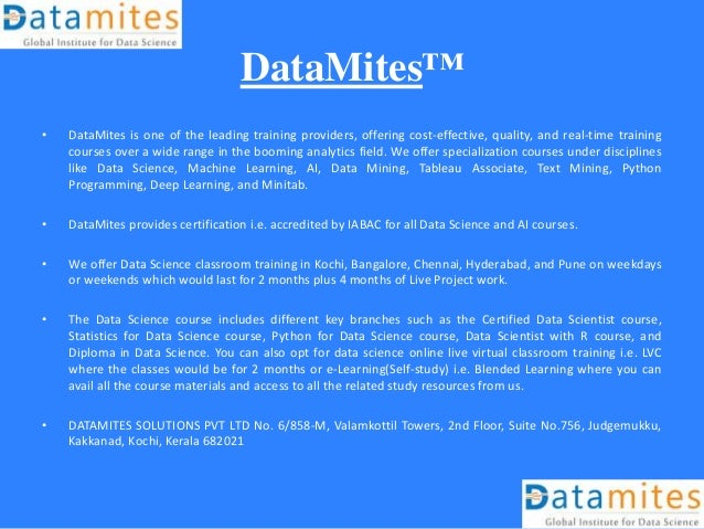 DataMites™ • DataMites is one of the leading training providers, offering cost-effective, quality, and real-time training ...