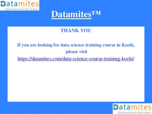 Datamites™ THANK YOU If you are looking for data science training course in Kochi, please visit https://datamites.com/data...