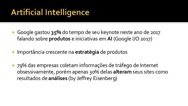  Área da Inteligência artificial onde algoritmos fazem o computador aprender sem ser codificado explicitamente  Habilida...