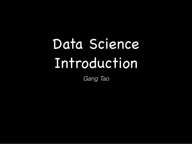Data Science Introduction Gang Tao