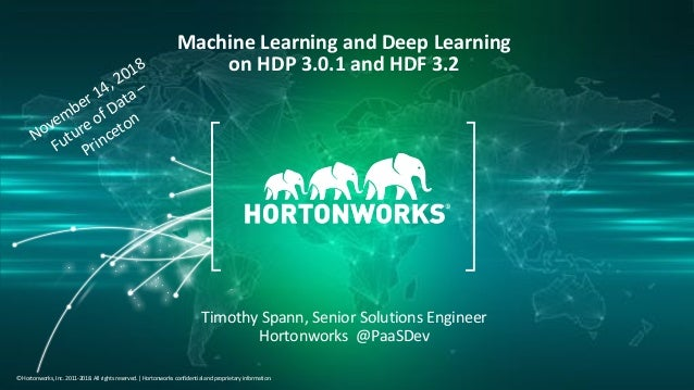 Machine Learning and Deep learning on HDP 3 0 1 and HDF 3 2
