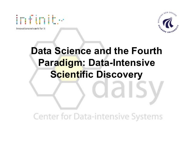 Data Science and the Fourth Paradigm: Data-Intensive Scientific Discovery