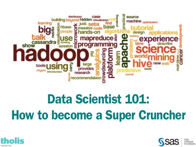Data Scientist 101: How to become a Super Cruncher