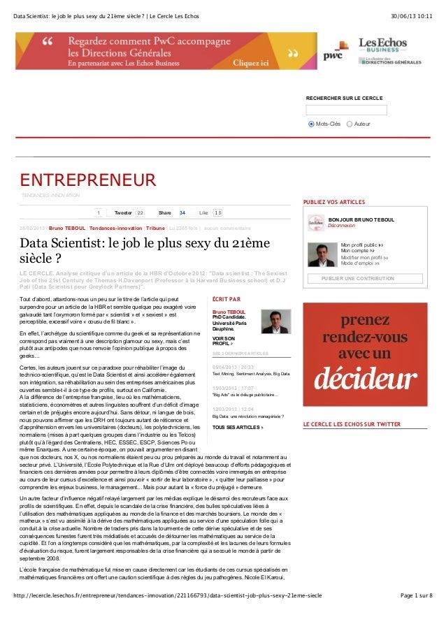 30/06/13 10:11Data Scientist: le job le plus sexy du 21ème siècle ? | Le Cercle Les Echos Page 1 sur 8http://lecercle.lese...