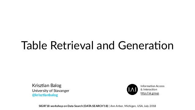 Table Retrieval and Genera/on Krisz/an Balog University of Stavanger