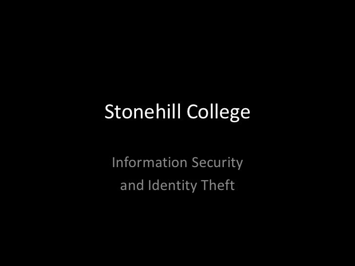 Stonehill CollegeInformation Security  and Identity Theft