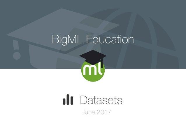 BigML Education Datasets June 2017