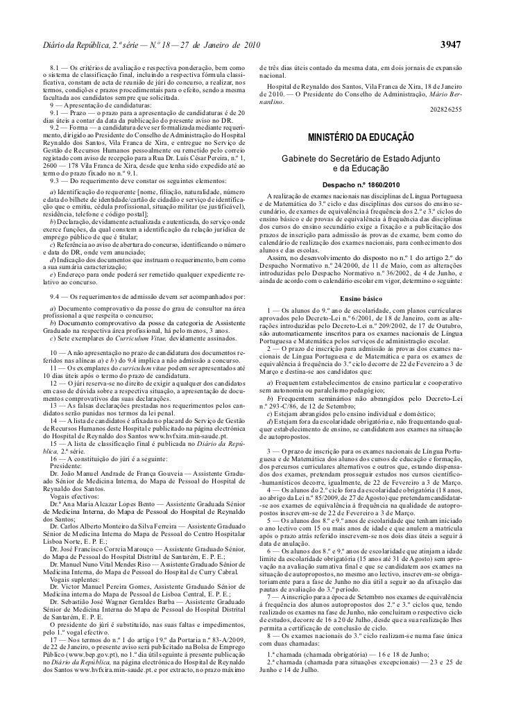 Diário da República, 2.ª série — N.º 18 — 27 de Janeiro de 2010                                                           ...
