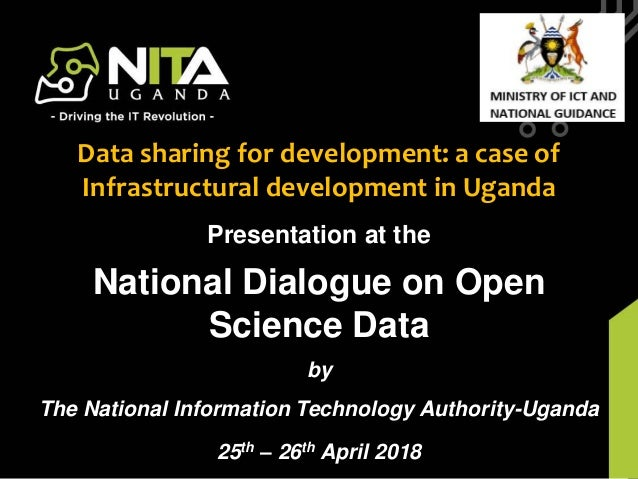 NITA-U Budget Framework PaperPresentation at the National Dialogue on Open Science Data by The National Information Techno...