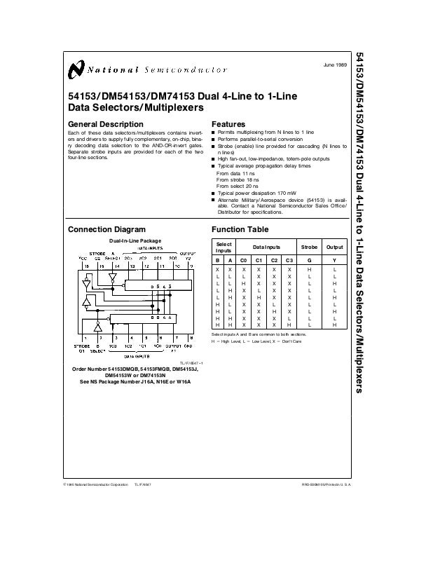 TL F 6547 54153DM54153DM74153Dual4-Lineto1-LineDataSelectorsMultiplexers June 1989 54153 DM54153 DM74153 Dual 4-Line to 1-...