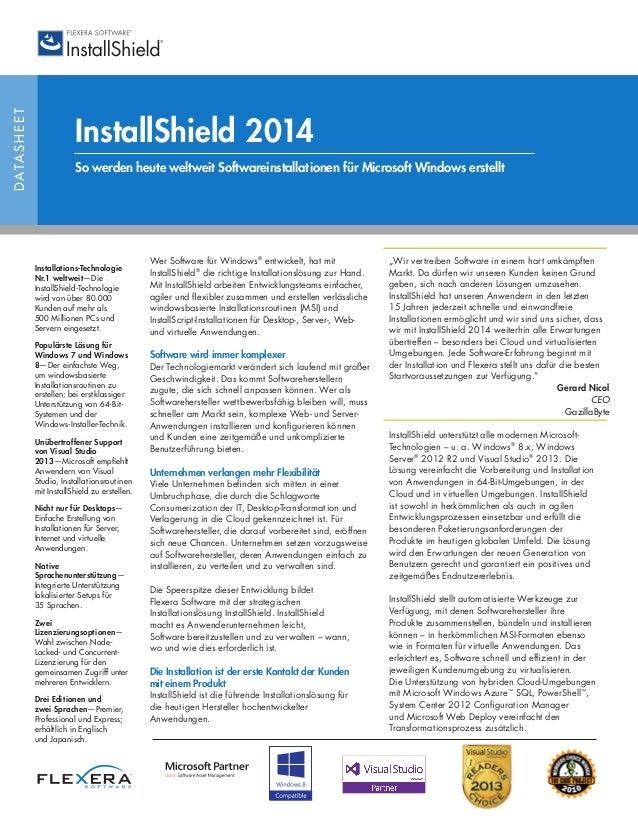 DATASHEET InstallShield 2014 So werden heute weltweit Softwareinstallationen für Microsoft Windows erstellt Wer Software f...