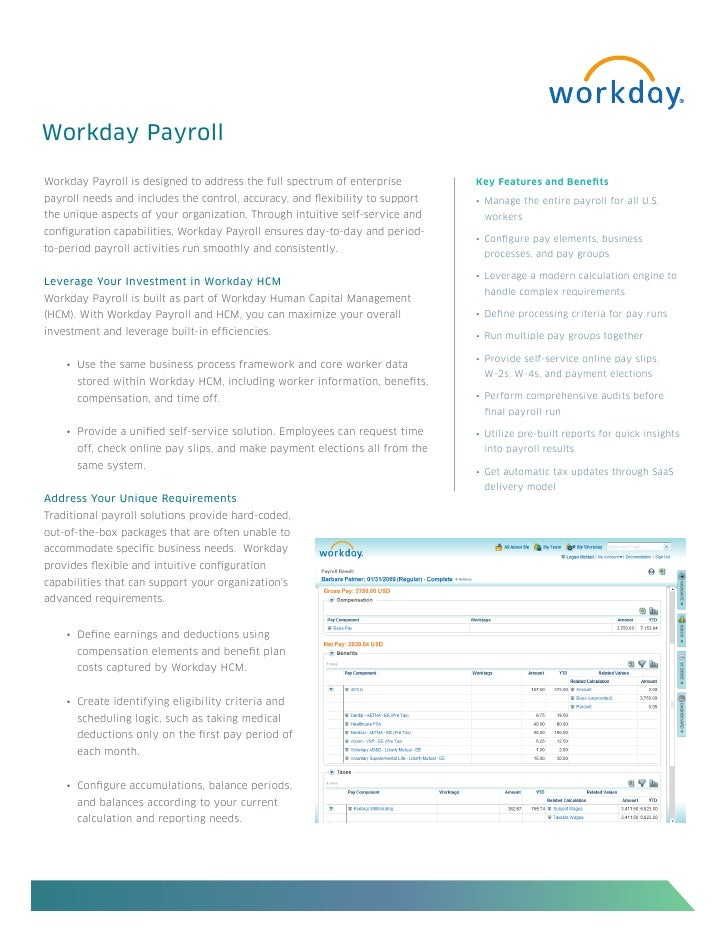 Workday PayrollWorkday Payroll is designed to address the full spectrum of enterprise         Key Features and Benefitspay...
