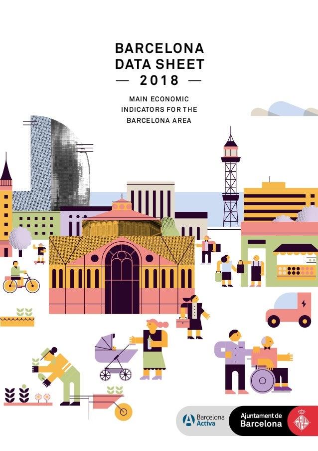 BARCELONA DATA SHEET 2 0 1 8 MAIN ECONOMIC INDICATORS FOR THE BARCELONA AREA