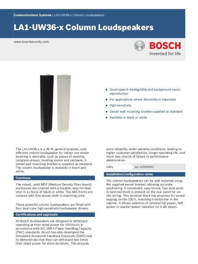 Communications Systems   LA1‑UW36‑x Column LoudspeakersLA1‑UW36‑x Column Loudspeakerswww.boschsecurity.com                ...