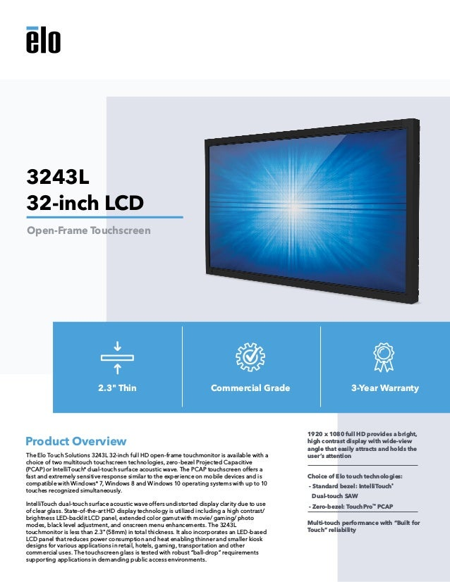 The Elo Touch Solutions 3243L 32-inch full HD open-frame touchmonitor is available with a choice of two multitouch touchsc...