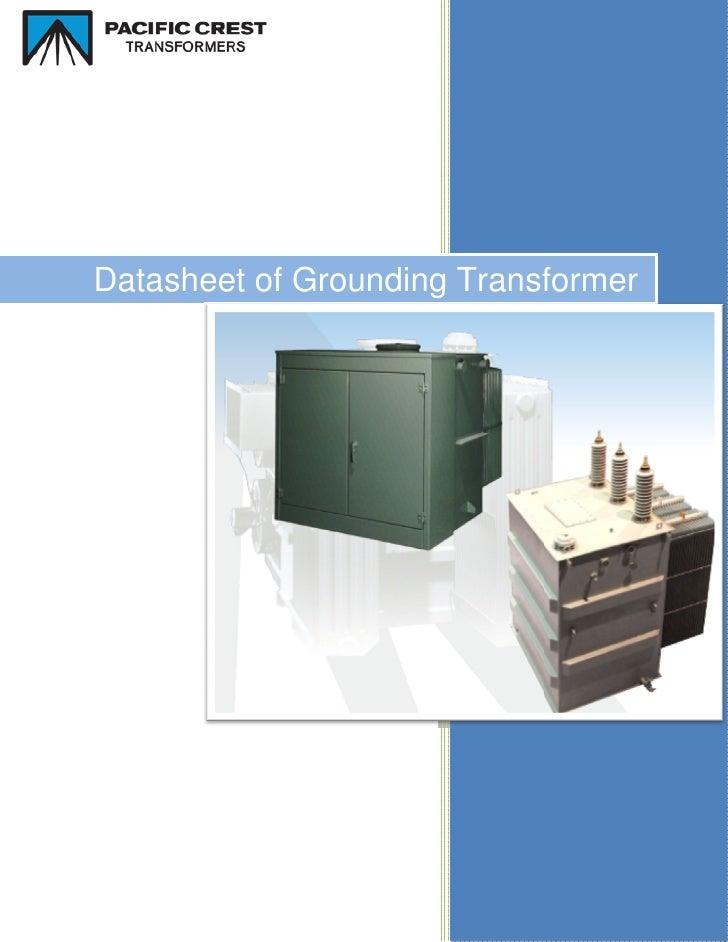 Datasheet of Grounding Transformer