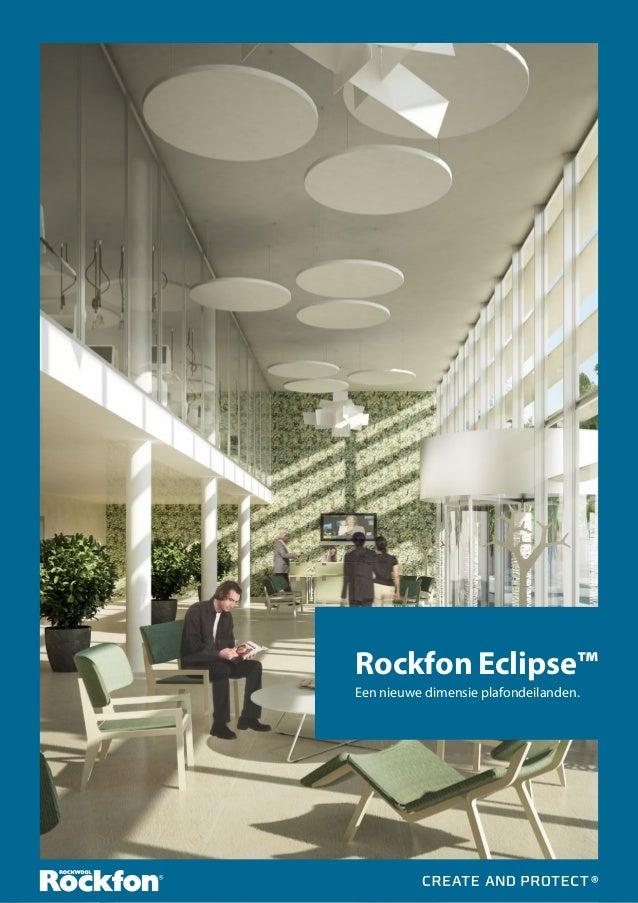 Rockfon Eclipse™ Een nieuwe dimensie plafondeilanden.
