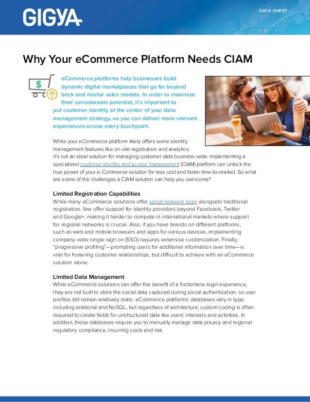 DATA SHEET eCommerce platforms help businesses build dynamic digital marketplaces that go far beyond brick and mortar sale...